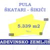 Pula, građevinsko zemljište 5.340 m2.